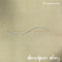 Deadpan Alley Impedance Tube