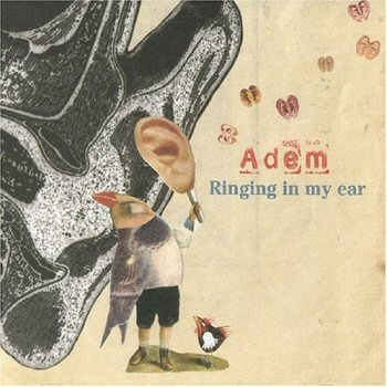 Adem Ringing In My Ear Album